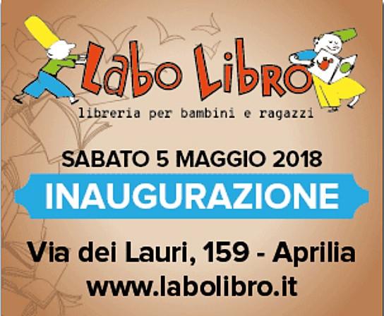 Ad Aprilia nasce LaboLibro, Sabato 5 maggio in via dei Lauri 159 ...